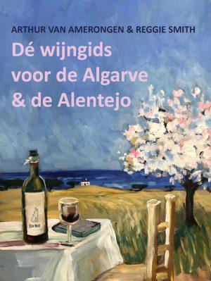 De wijn gids voor de Algarve en de Alentejo