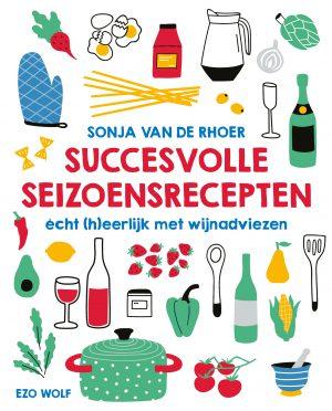 Succesvolle seizoensrecepten van Sonja van de Rhoer